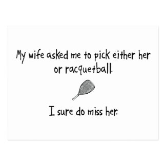 Pick Wife or Racquetball Postcard
