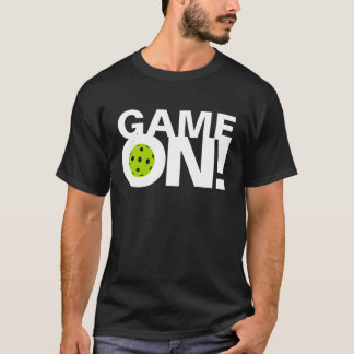 "Pickleball T-shirt: ""GAME ON!"" T-Shirt"