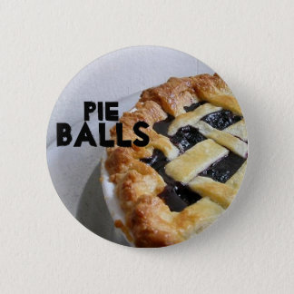 Pie Balls 6 Cm Round Badge