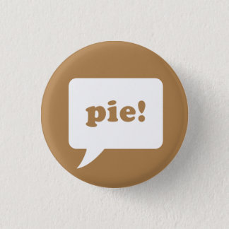 """""""pie!"""" button"""