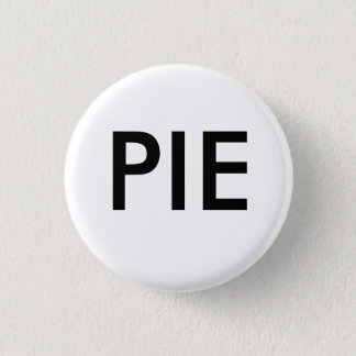 PIE - Customized 3 Cm Round Badge