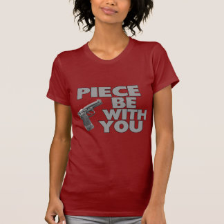 Piece Be With You TShirt