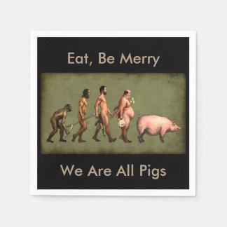 Pigs Devolution of the Human Paper Napkin