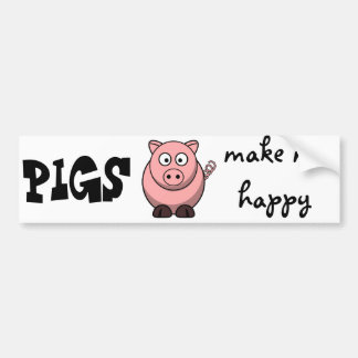 Pigs Make Me Happy Bumper Sticker