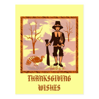 PILGRIM  THANKSGIVING WISHES POSTCARD