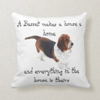 "Pillow w/Saying ""A Basset Makes A House A Home"""