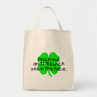Pinch Me And I ll Punch You In The Face Canvas Bag