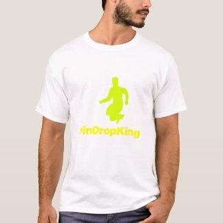 PinDropking T-Shirt