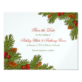 Pines Boughs Xmas Winter Wedding Save the Date 11 Cm X 14 Cm Invitation Card