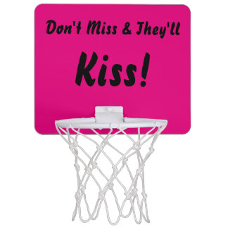 Pink Don't miss and they'll kiss Mini Basketball Hoop