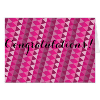Pink Geometric Congratulations Card