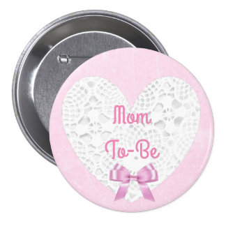 Pink Lacy Mom To Be Baby Shower Button