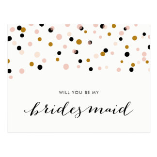 Pink ModerConfetti Dots Will You Be My Bridesmaid Postcard
