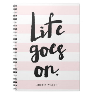Pink Stripes | Life Goes On Calligraphy Spiral Note Book