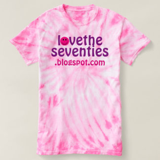Pink Tie-Dye Love The Seventies Retro T-shirt Tee