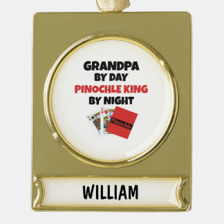 Pinochle King Grandpa Gold Plated Banner Ornament