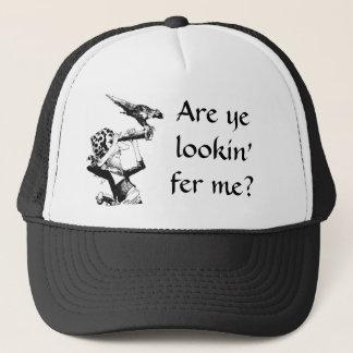 Pirate Asks Are Ye Lookin' Fer Me? Trucker Hat