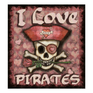 Pirate Valentine's Day Poster