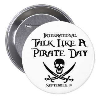PirateDayButton 7.5 Cm Round Badge