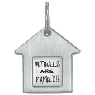 PITBULLS ARE FAMILY Dog Collar Tag
