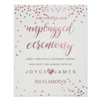 PixDezines Faux Rose Gold/DIY #UNPLUGGED CEREMONY Poster