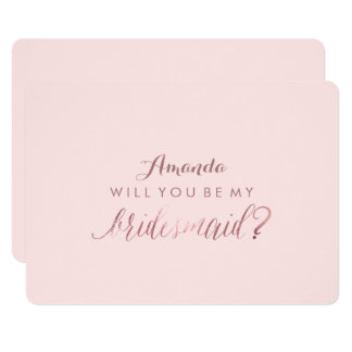 PixDezines Rose Gold Will You Be My Bridesmaid Card