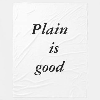 Plain is good fleece blanket