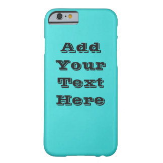Plain Turquoise  iPhone 6, Barely There Barely There iPhone 6 Case