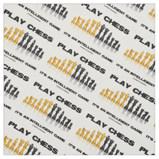 Play Chess It's An Intelligent Game Chess Set Fabric