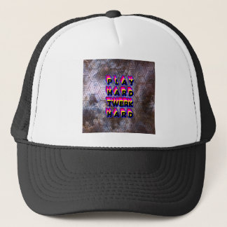 Play Hard Twerk Hard Trucker Hat