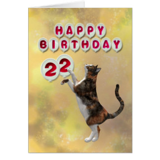 Playful cat and 22nd Happy Birthday balloons Card
