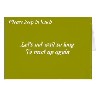 Please keep in touch greeting card