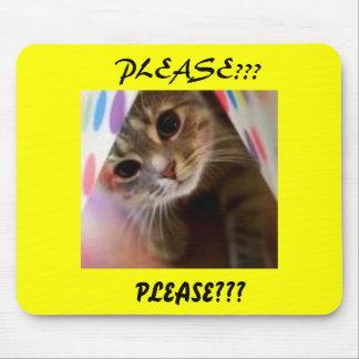 PLEASE???, PLEASE??? MOUSE PAD
