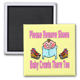 Please Remove Shoes, Baby Crawls Square Magnet