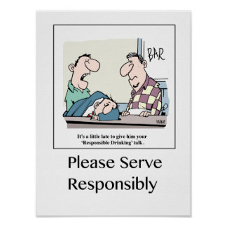 Please Serve Responsibly poster