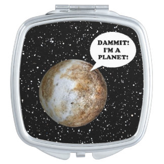 PLUTO: DAMMIT! I'M A PLANET! (solar system) ~ Compact Mirrors