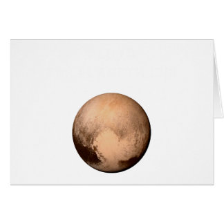 PLUTO FOR PLANETHOOD HAVE A HEART!.png Greeting Card