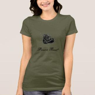 Poison Boot! T-Shirt