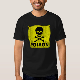Poison Signboard T-shirts