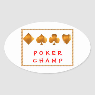 POKER Champion : Giveaway Gifts Oval Sticker