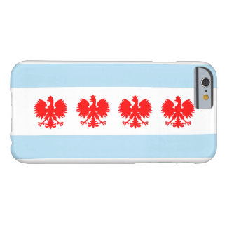 Polish Chicago Flag Barely There iPhone 6 Case