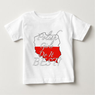 Polish Girls Do It Best! Baby T-Shirt