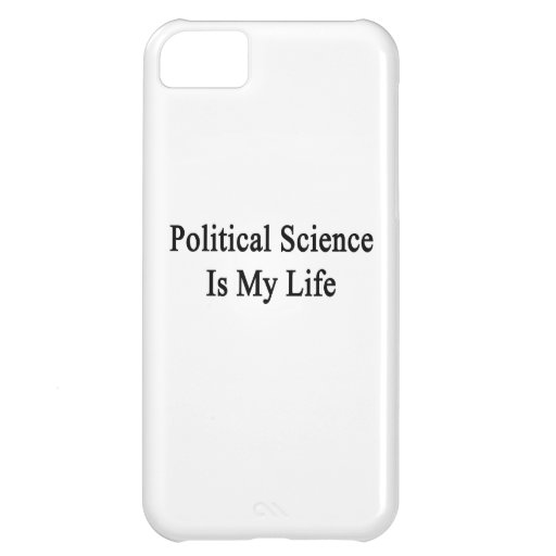 Political Science Is My Life iPhone 5C Case