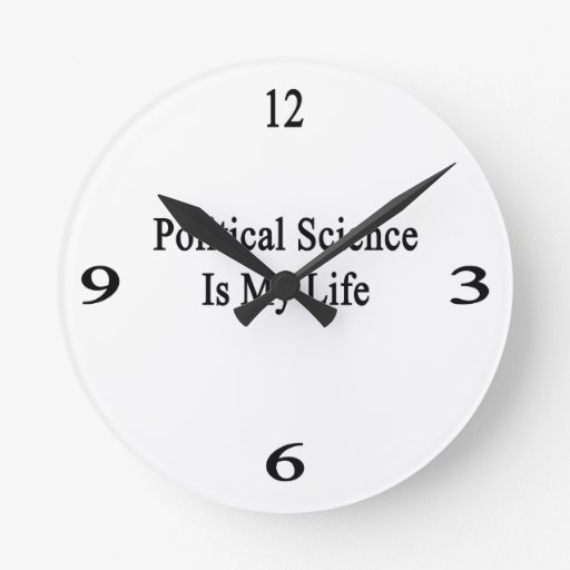 Political Science Is My Life Round Wall Clocks