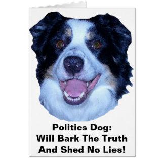 Politics Border Collie Will Bark The Truth Card