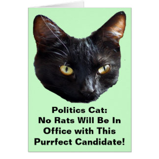 Politics Cat No Rats Will Be In Office Card
