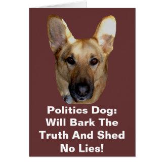 Politics German Shepherd Dog Will Bark The Truth Card