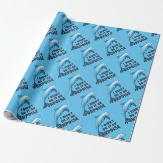 Porpoise Funny animal pun Wrapping Paper
