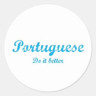 Portuguese  do it better classic round sticker
