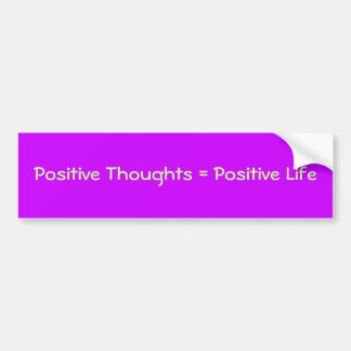 Positive bumper sticker